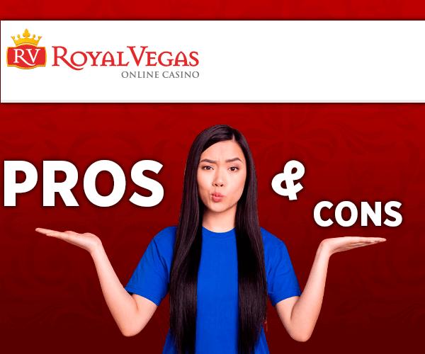 Pros & Cons of Royal Vegas Online Casino